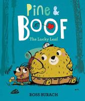 Pine & Boof: The Lucky Leaf by Ross Burach
