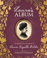 Laura's Album A Remembrance Scrapbook of Laura Ingalls Wilder by William Anderson