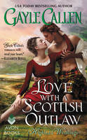 Love with a Scottish Outlaw Highland Weddings by Gayle Callen