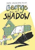 George and His Shadow by David Cali