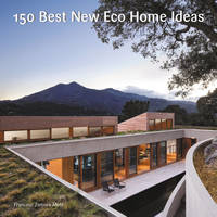 150 Best New Eco Home Ideas by None