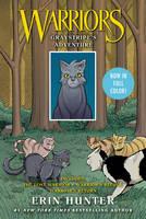 Warriors: Graystripe's Adventure The Lost Warrior, Warrior's Refuge, Warrior's Return by Erin Hunter