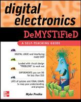 Digital Electronics Demystified A Self-teaching Guide by Myke Predko