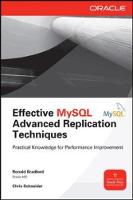 Effective MySQL Replication Techniques in Depth by Ronald Bradford, Chris Schneider