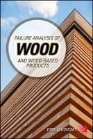 Failure Analysis of Wood and Wood-Based Products by Dirk Lukowsky