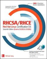 RHCSA/RHCE Red Hat Linux Certification Study Guide, Seventh Edition (Exams EX200 & EX300) by Michael Jang, Alessandro Orsaria