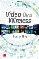Video Over Wireless by Benny Bing