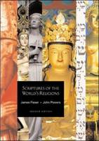Scriptures of the World's Religions by James Fieser, John Powers