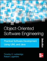 Object-Oriented Software Engineering: Practical Software Development Using UML and Java Practical Software Development using UML and Java, Second Edition by Timothy Lethbridge, Robert Laganiere