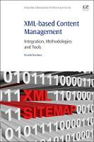XML-based Content Management Integration, Methodologies and Tools by Ricardo (Associate Professor, Universidad Carlos III de Madrid, Spain) Eito-Brun