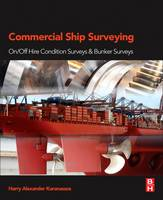 Commercial Ship Surveying On/Off Hire Condition Surveys and Bunker Surveys by Harry (Maritime Consultant, Essex, UK) Karanassos