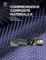 Comprehensive Composite Materials II by Carl H. (Industry Consultant, Zweben Consulting, PA, USA) Zweben