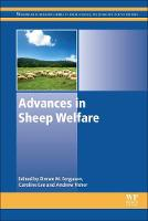 Advances in Sheep Welfare by Drewe (Animal Food and Health Sciences (CAFHS) Theme, CSIRO, Australia) Ferguson