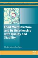 Food Microstructure and Its Relationship with Quality and Stability by Sakamon (Associate Professor, Department of Food Engineering, King Mongkut's University of Technology Thonburi (KMU Devahastin