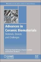 Advances in Ceramic Biomaterials Materials, Devices and Challenges by Paola (Department of Applied Science and Technology and INSTM Research Unit PoliTO, LINCE Laboratory, Politecnico di T Palmero