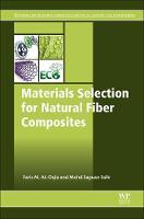 Materials Selection for Natural Fiber Composites by Sapuan Salit, Faris M. Al, Faris M. Al-Oqla
