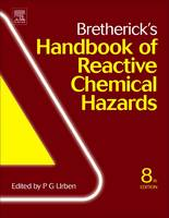 Bretherick's Handbook of Reactive Chemical Hazards by Peter (Consultants Courtaulds Chemicals, (Suisse) S.A., Warwickshire, UK) Urben