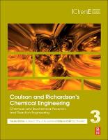 Coulson and Richardson's Chemical Engineering Volume 3A: Chemical and Biochemical Reactors and Reaction Engineering by R. (Department of Chemical Engineering, Indian Institute of Technology, Madras) Ravi
