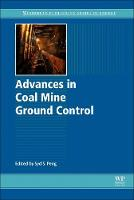 Advances in Coal Mine Ground Control by Syd S. (Professor Peng received his undergraduate education in mining engineering in Taiwan and continued his education i Peng