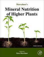 Mineral Nutrition of Higher Plants by Horst Marschner