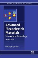 Advanced Piezoelectric Materials Science and Technology by Kenji Uchino