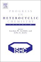 Progress in Heterocyclic Chemistry by Gordon W. (Department of Chemistry, Dartmouth College, Hanover, NH, USA) Gribble