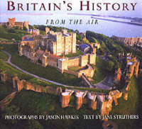 Royal Britain from the Air by Jane Struthers, Jason Hawkes