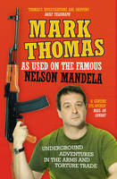 As Used On the Famous Nelson Mandela by Mark Thomas