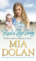 Cover for Rock a Bye Baby by Mia Dolan