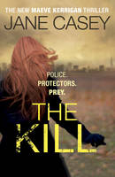 The Kill by Jane Casey