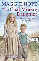 The Coal Miner's Daughter by Maggie Hope