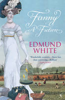 Cover for Fanny: A Fiction by Edmund White