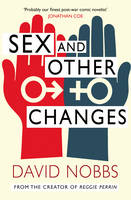 Cover for Sex And Other Changes by David Nobbs
