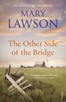Cover for The Other Side of the Bridge by Mary Lawson
