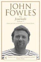 Cover for The Journals: Volume 1 by John Fowles