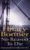 Cover for No Reason To Die by Hilary Bonner