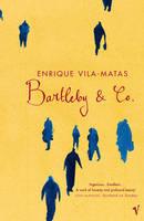 Bartleby And Co by Enrique Vila-Matas