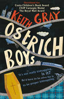 Cover for Ostrich Boys by Keith Gray