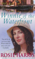 Winnie of the Waterfront by Rosie Harris