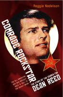 Comrade Rock Star by Reggie Nadelson