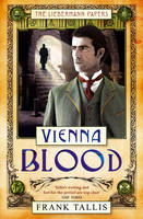 Vienna Blood by Frank Tallis