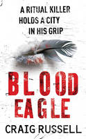 Blood Eagle The gritty debut of Detective Jan Fabel by Craig Russell