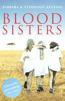Blood Sisters by Barbara Keating, Stephanie Keating