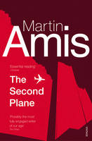 The Second Plane September 11, 2001-2007 by Martin Amis