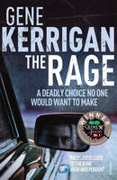 Cover for The Rage by Gene Kerrigan