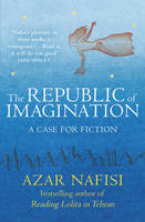 Cover for The Republic of Imagination by Azar Nafisi