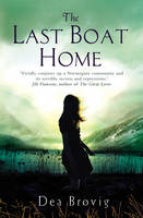 Cover for The Last Boat Home by Dea Brovig