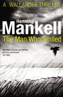 Cover for The Man Who Smiled by Henning Mankell