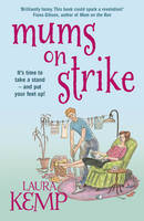 Cover for Mums on Strike by Laura Kemp