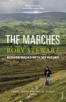 The Marches by Rory Stewart